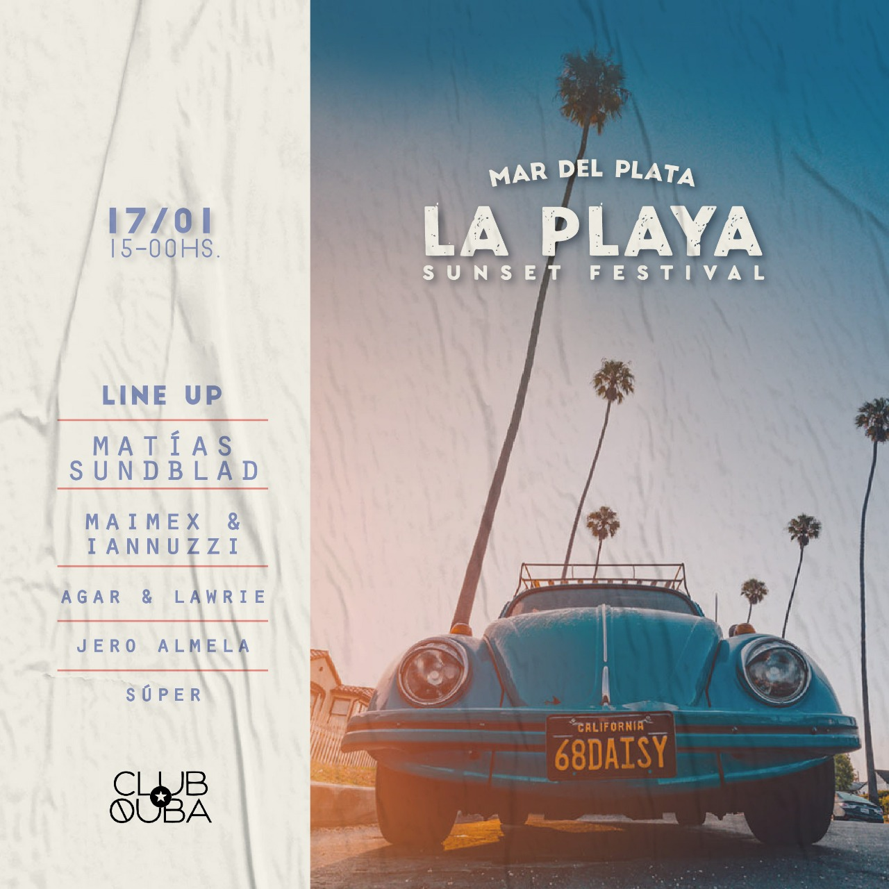 LA PLAYA Sunset Festival at club Quba at The beach (Mar del Plata)