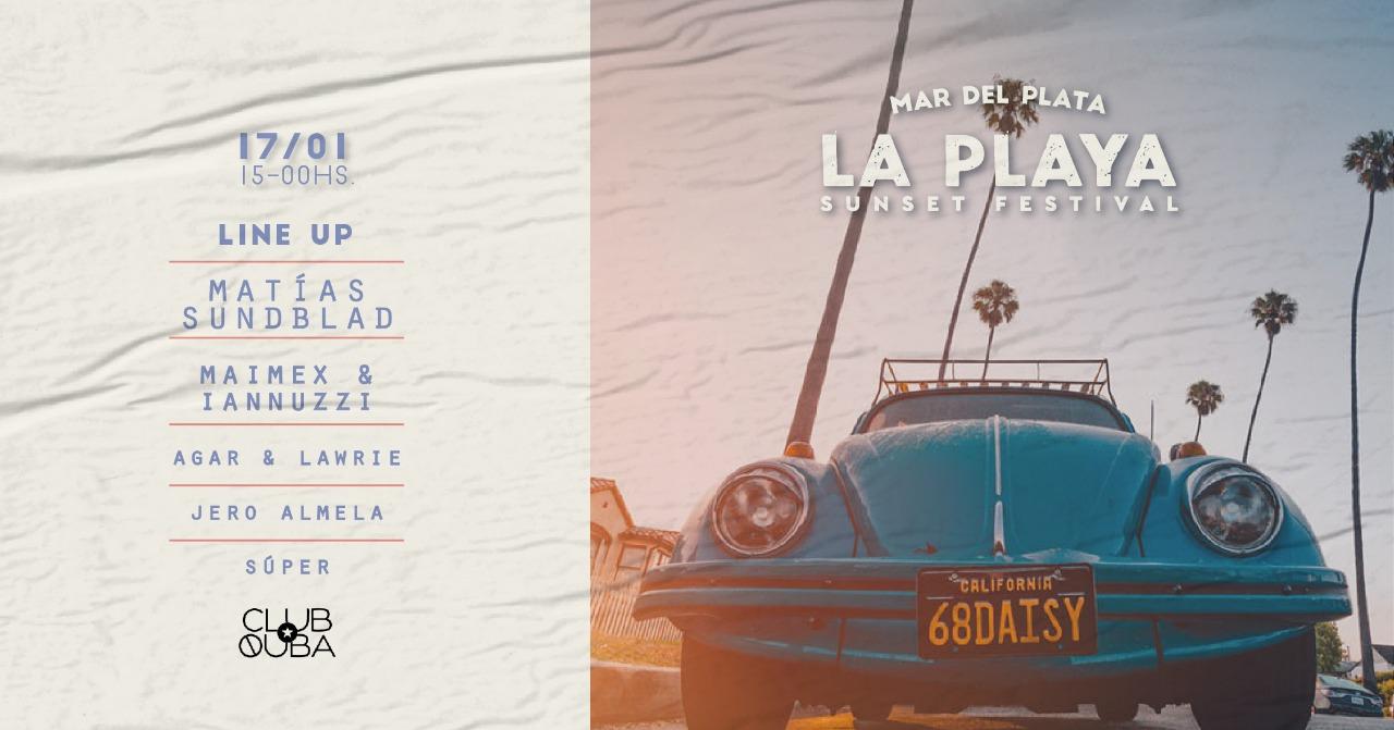 LA PLAYA Sunset Festival at club Quba at The beach (Mar del Plata)
