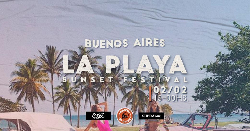 LA PLAYA Sunset Festival Buenos Aires at oldskull Park