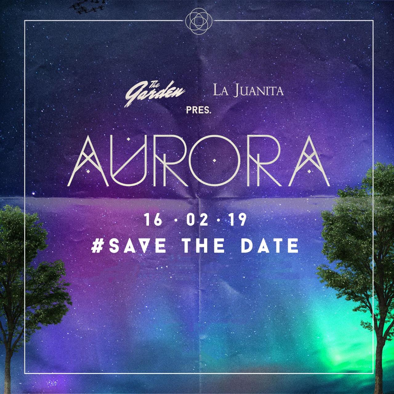 AURORA La Juanita & The Garden